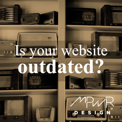 Is your website outdated?