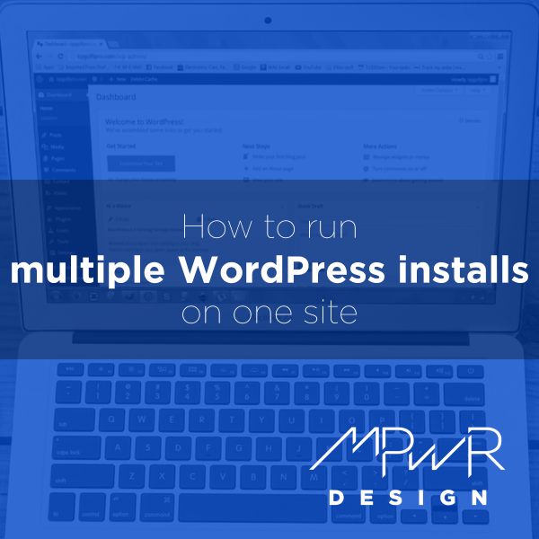 How to run multiple WordPress installs on one site