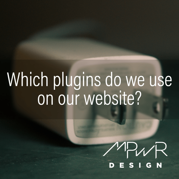 Which plugins do we use on our website?