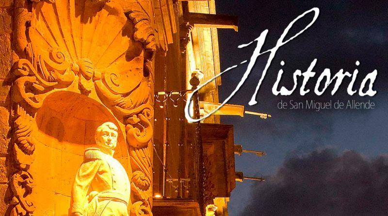 Historia de San Miguel de Allende