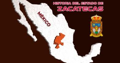 Historia del Estado de Zacatecas, México