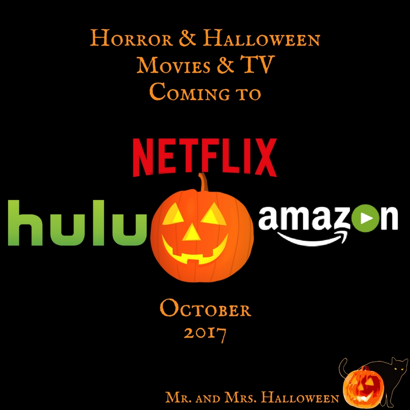 Horror & Halloween Movies & TV Coming to Netflix, Hulu, & Prime – October 2017