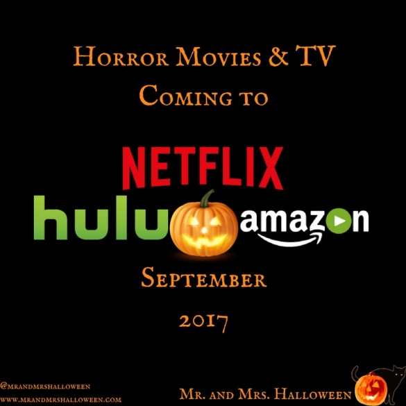 Horror Halloween Movies Coming to Netflix Hulu Amazon Prime September 2017 Mr and Mrs Halloween