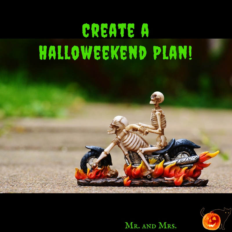 Create a Halloween Weekend Plan