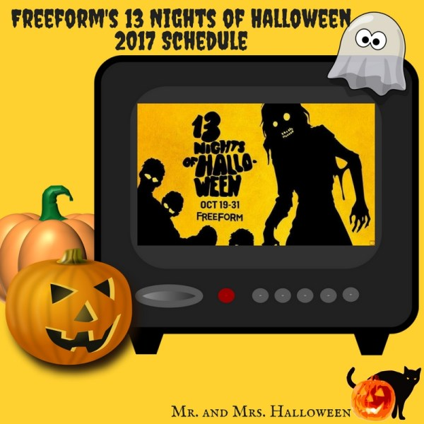 Freeform's 13 Nights of Halloween 2017 Schedule - Mr. and Mrs ...