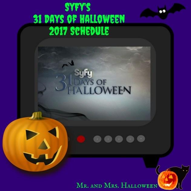 SyFy's 31 Days of Halloween2017 Schedule