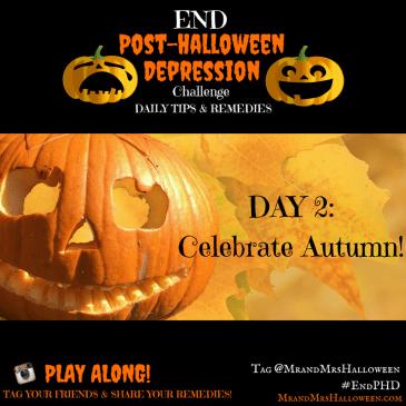 End Post-Halloween Depression celebrate autumn fall