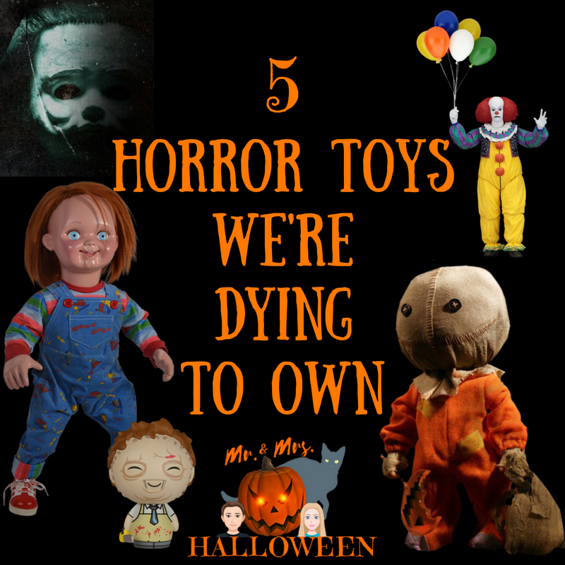 5 Horror Toys We're Dying to Own