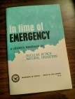"""government issued booklet entitled """"In Time Of Emergency"""" from 1968"""
