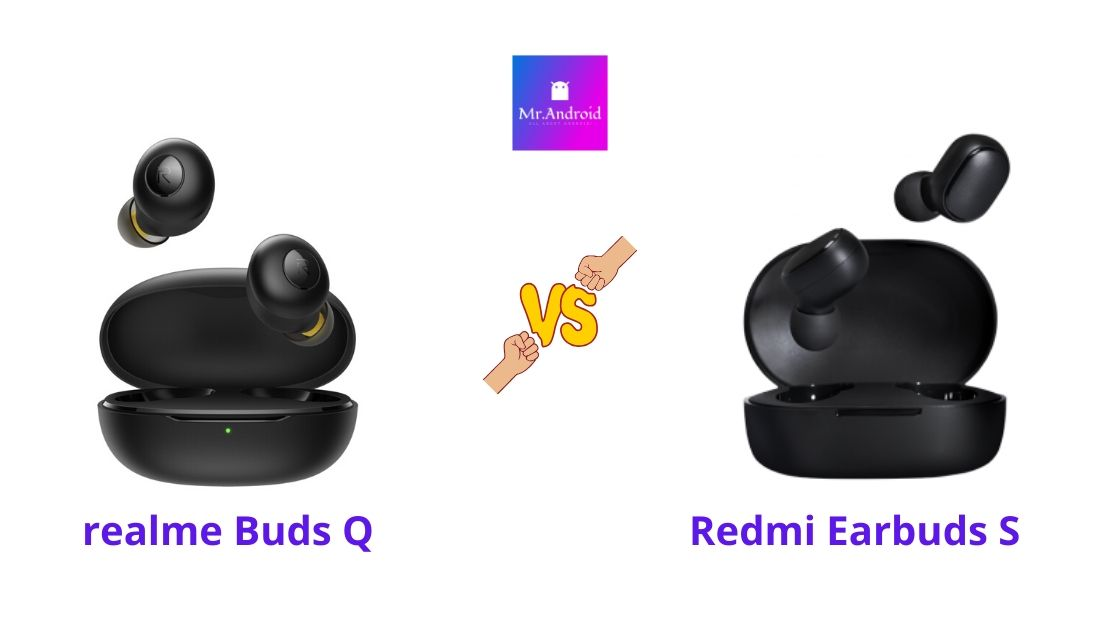 realme Buds Q vs Redmi Earbuds S
