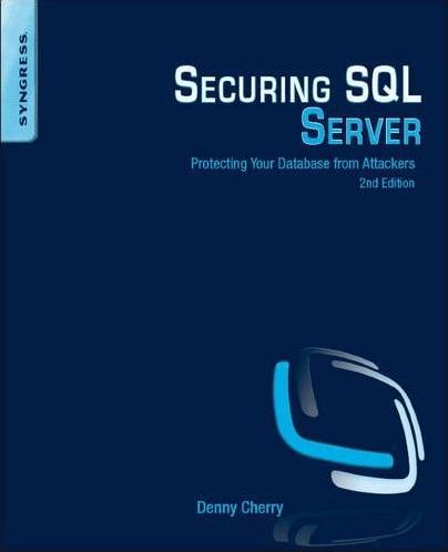Securing SQL Server, by Denny Cherry - Amazon.com