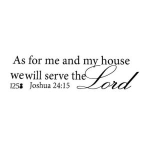 We Will Serve The Lord Quotes- Christian Wall Stickers