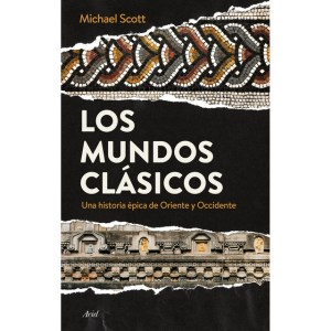 Una aventura en los momentos claves de la historia antigua: Los mundos clásicos de Michael Scott