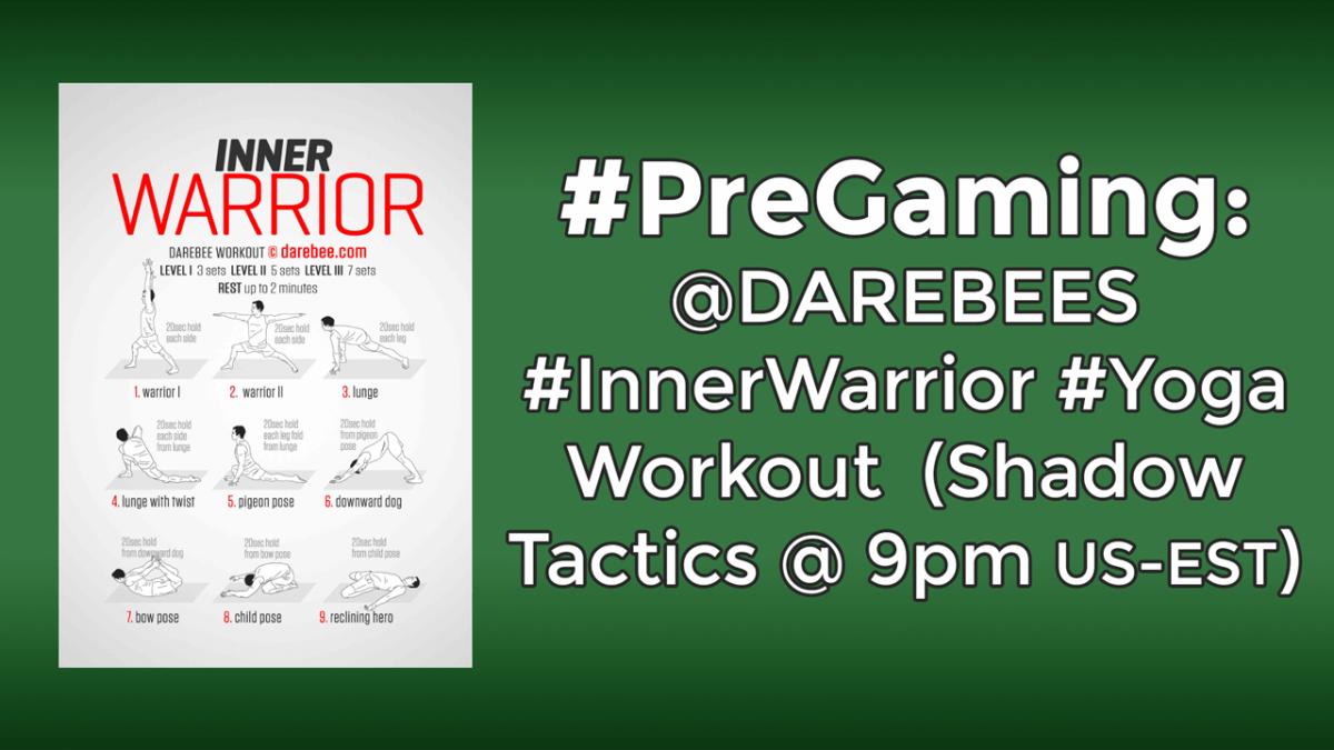 #PreGaming: DAREBEE Inner Warrior