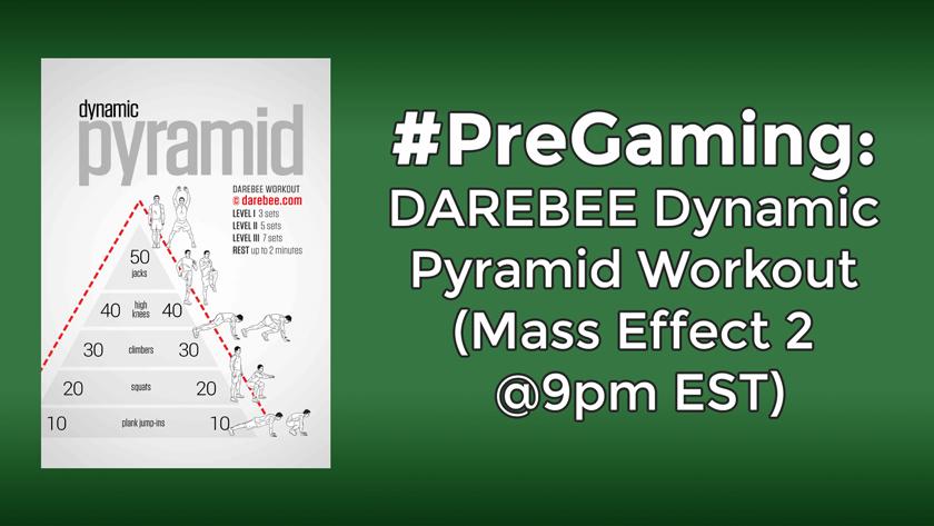 #PreGaming: Dynamic Pyramid
