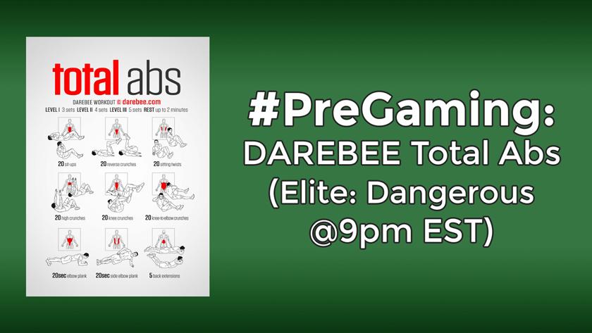 #PreGaming: DAREBEE Total Abs