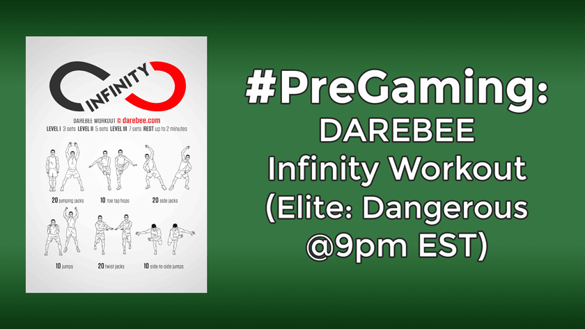 #PreGaming: DAREBEE Infinity