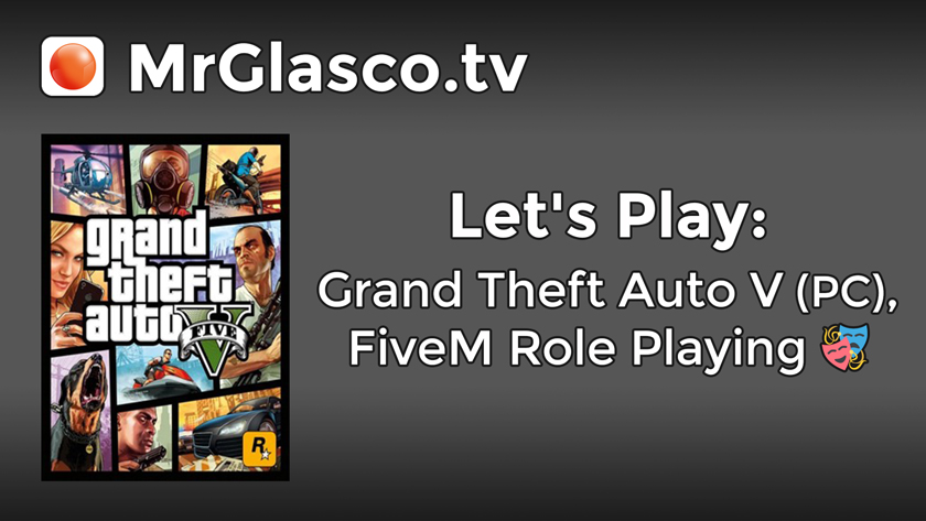 Let's Play: Grand Theft Auto V (PC), FiveM Role Playing