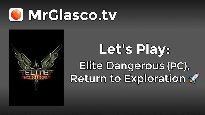 Let's Play: Elite Dangerous (PC), Return to Exploration