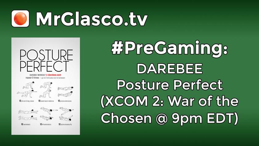 #PreGaming: DAREBEE Posture Perfect Workout