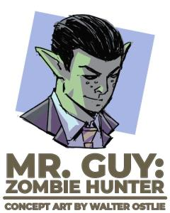Mr. Guy Concept art by Walter ostlie