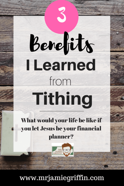 3 Benefits of Tithing