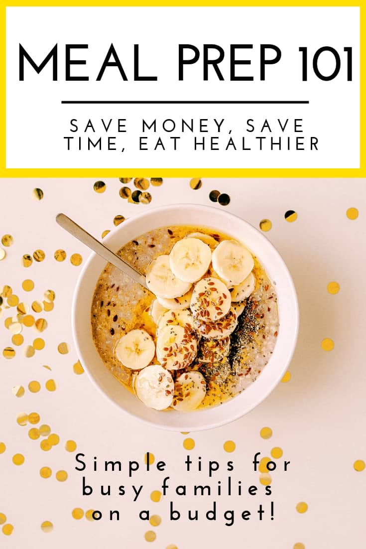 Meal Prep 101: How to Save Money and Time