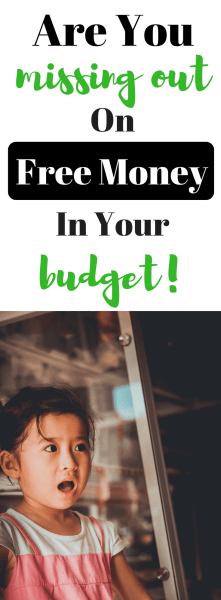 Are You Missing Out on Free Money in Your Budget?