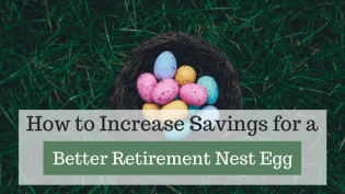 How to Build a Retirement Nest Egg