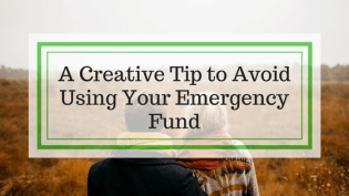 Learn How to Avoid Using Your Emergency Fund