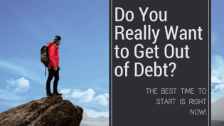 Do you really want to get out of debt?