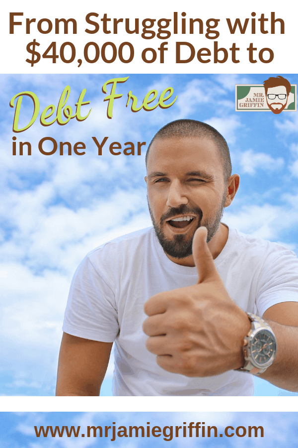 From Struggling with $40,000 of Debt to Debt Free in One Year