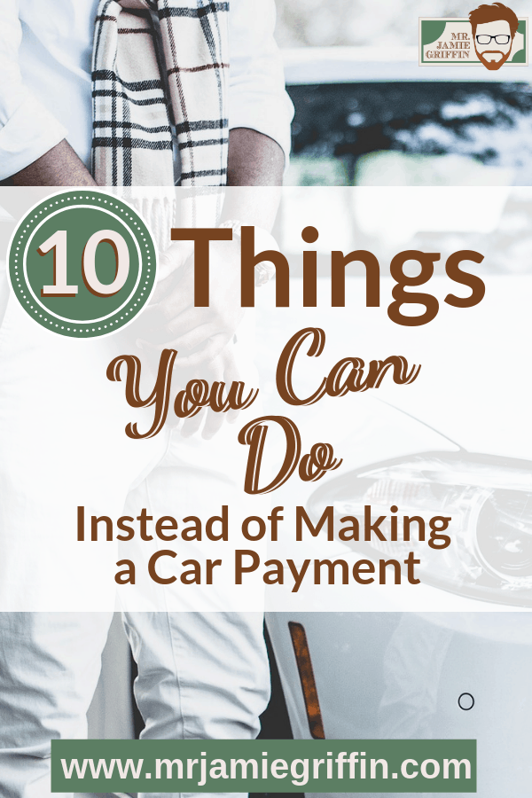 No Car Payment? 10 Better Ways You Can Spend Your Money
