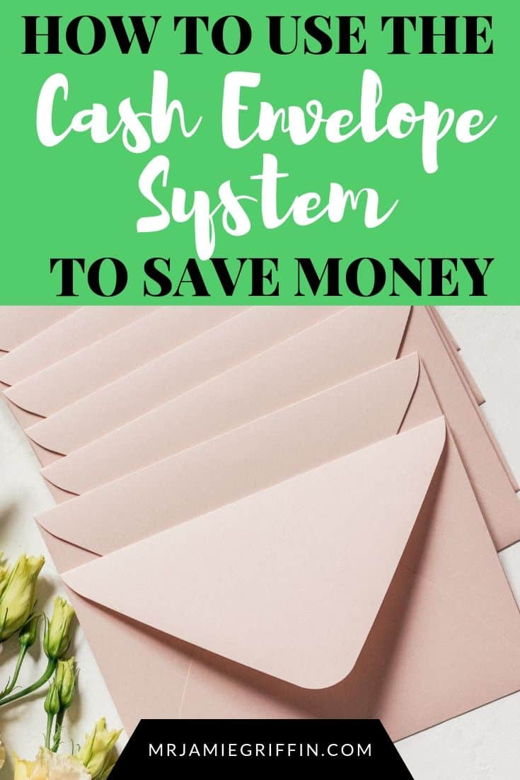 How to Use the Cash Envelope System to Save Money