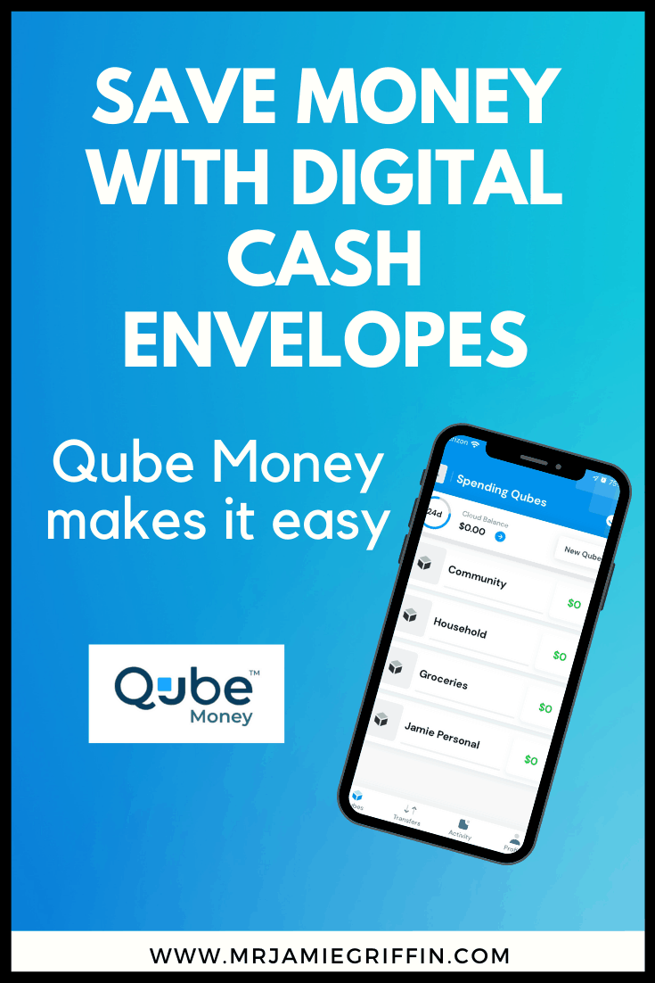 Digital Cash Envelopes: How to Save Money with Qube Money