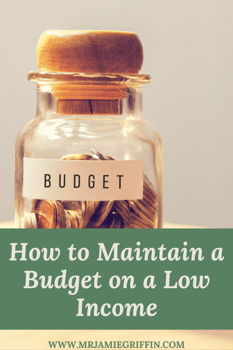 How To Maintain A Budget On A Low Income