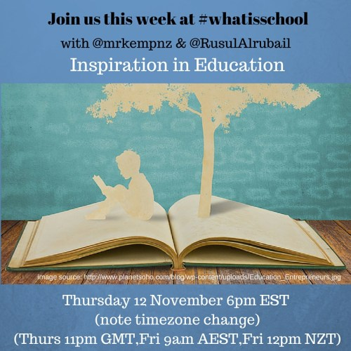 Join us at #whatisschool inspiration