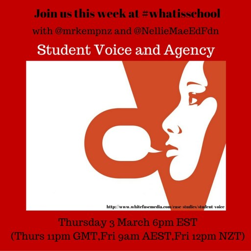 Join us at #whatisschool Student Agency