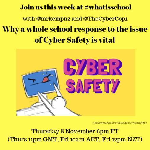 """What is School? """"Why a whole school response to the issue of Cyber Safety is vital"""""""