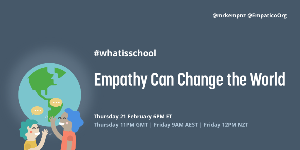 """What is School? """"Empathy Can Change the World"""""""