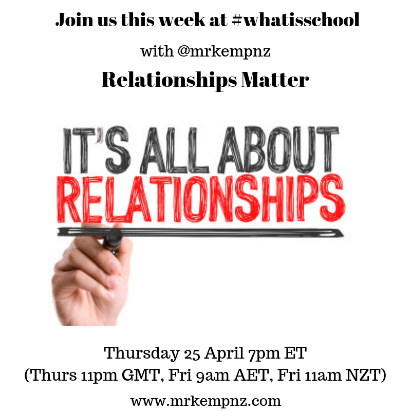 "What is School? ""Relationships Matter"""