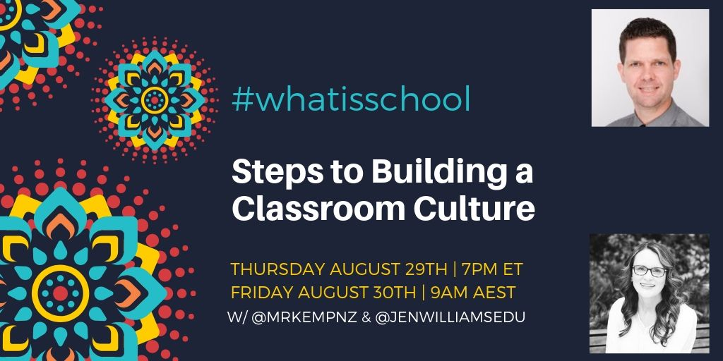 "What is School? ""Steps for Building Classroom Culture"""