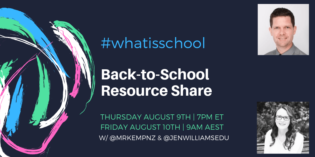 "What is School? ""Back-to-School Resource Share"""