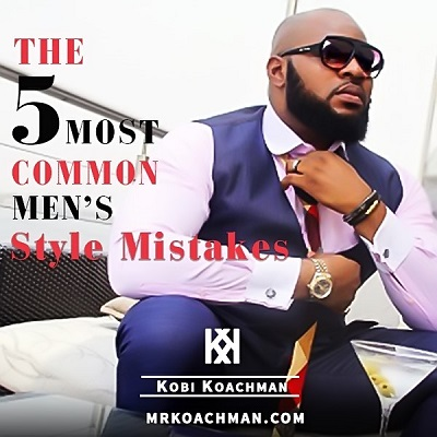 The 5 Most Common Style Mistakes Men Often Make