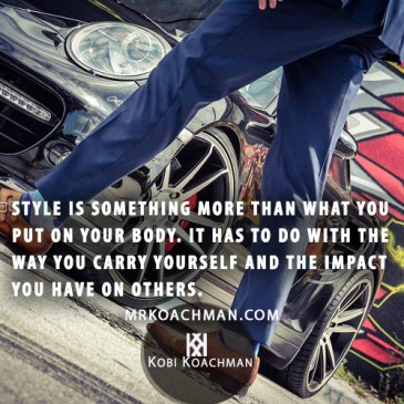 importance of style mr koachman