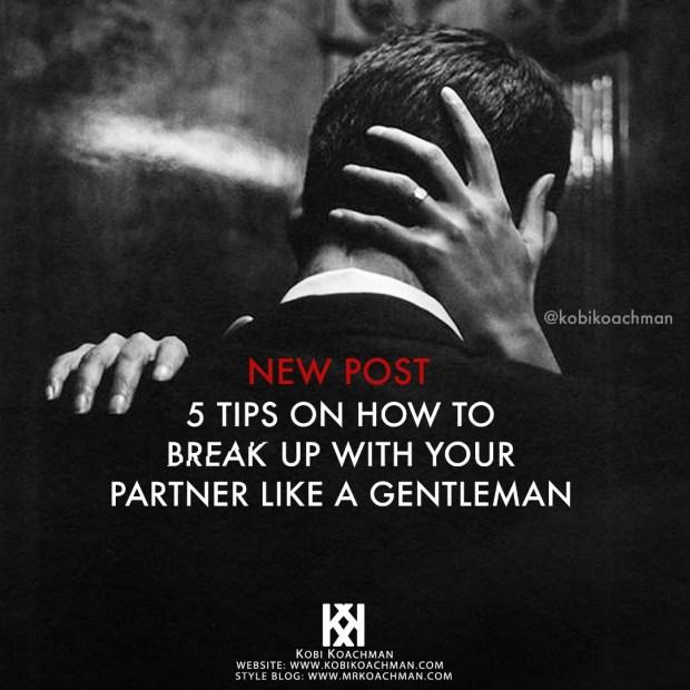 break up like a gentleman