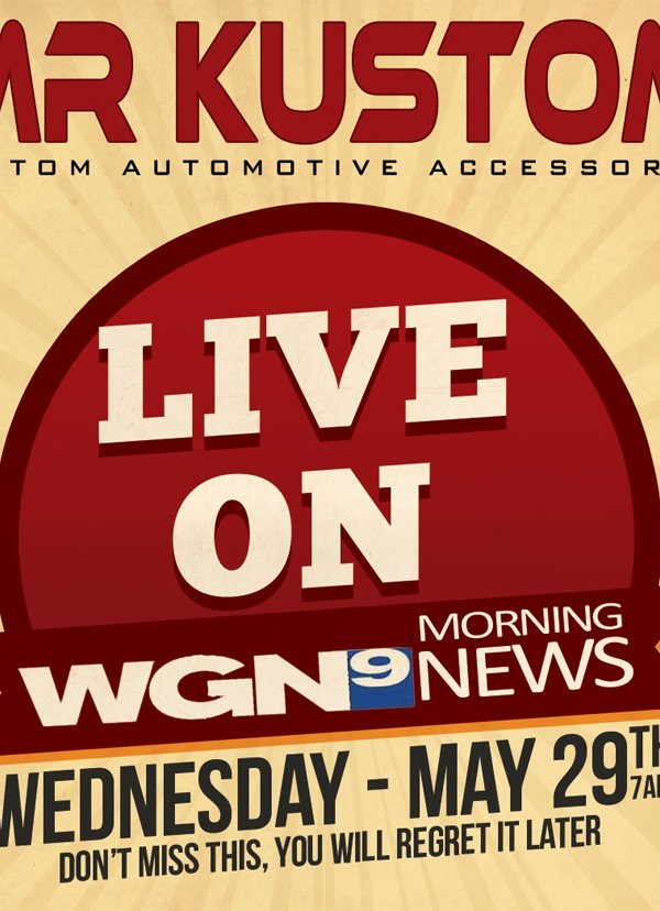 WGN Morning News Will Be featuring Mr. Kustom