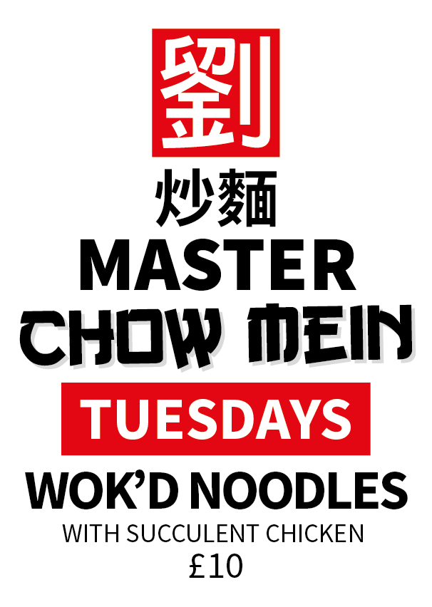 MASTER CHOW MEIN TUESDAYS