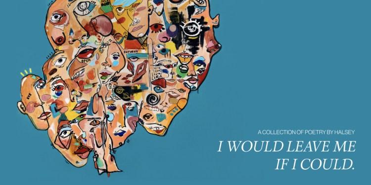 轉行當詩人!?Halsey 推出個人首本詩集 《I Would Leave Me If I Could: A Collection of Poetry》 3