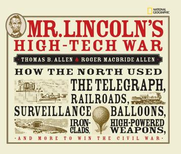 Book Cover: Mr. Lincoln's High-Tech War